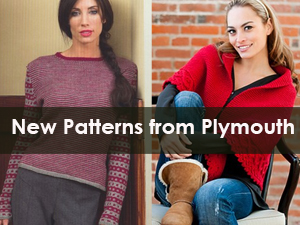 New Patterns from Plymouth Yarn