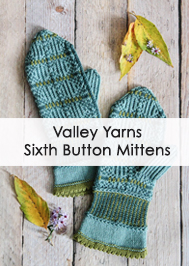 Valley Yarns Sixth Button Mittens