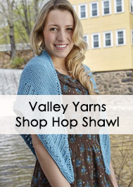 Valley Yarns 662 Shop Hop Shawl