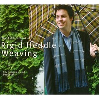 Ashford Book of Rigid Heddle Weaving (Revised Edition)