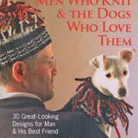 Men Who Knit and the Dogs Who Love Them