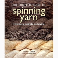 The Complete Guide to Spinning Yarn
