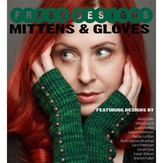Fresh Designs: Mittens and Gloves eBook