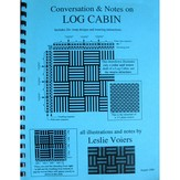 Conversation and Notes on Log Cabin